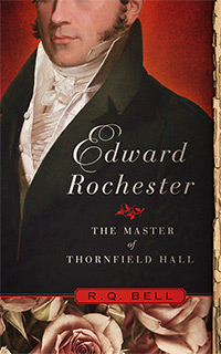 Edward Rochester – The Master of Thornfield Hall